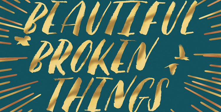 Beautiful-Broken-Things-Featured